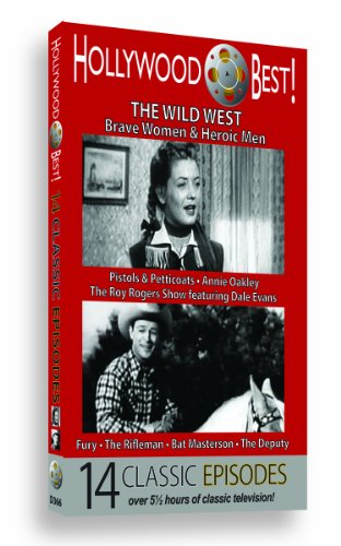 Hollywood Best! The Wild West: Brave Women & Heroic Men - 14 Classic Episodes!