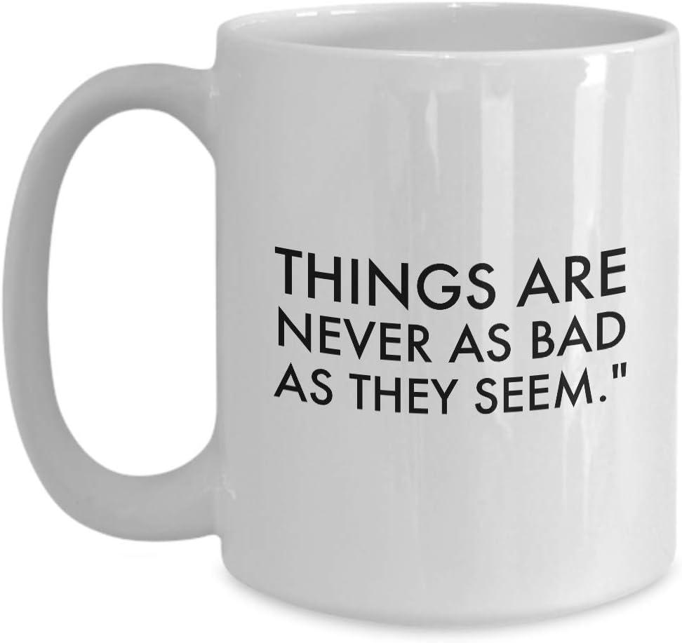 com writer coffee mug things are never as bad as