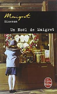Un Noël de Maigret, Simenon, Georges