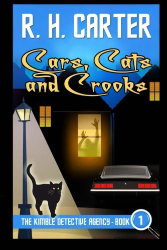 Book: Cars, Cats and Crooks (The Kimble Detective Agency) by R H Carter