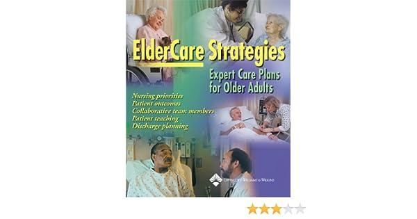 ElderCare Strategies: Expert Care Plans for Older Adults