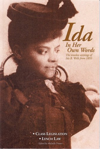 Download Ida In Her Own Words: The Timeless Writings of Ida B. Wells from 1893 ebook