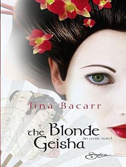 The Blonde Geisha by [Bacarr, Jina]