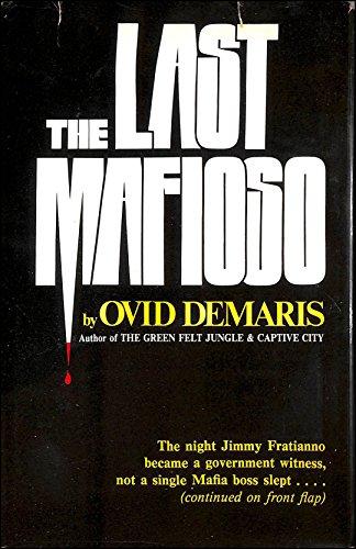 The Last Mafioso by Ovid Demaris