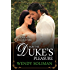 For the Duke's Pleasure (Ducal Encounters Book 4)