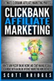 img - for Clickbank Affiliate Marketing - Scott Bridges: How To Earn Passive Online Income And Start Making Residual Cash Money With An Online Internet Marketing Home Business! book / textbook / text book