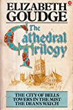 Download The Cathedral Trilogy: City of Bells / Towers in the Mist / The Dean's Watch in PDF ePUB Free Online
