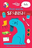 First Words - Spanish (Lonely Planet Kids)