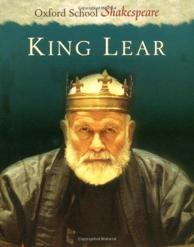 King Lear (Oxford School Shakespeare Series)
