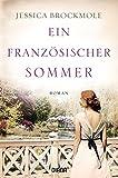 Ein französischer Sommer: Roman