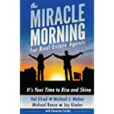 The Miracle Morning for Real Estate Agents: It's Your Time to Rise and Shine (Volume 2)