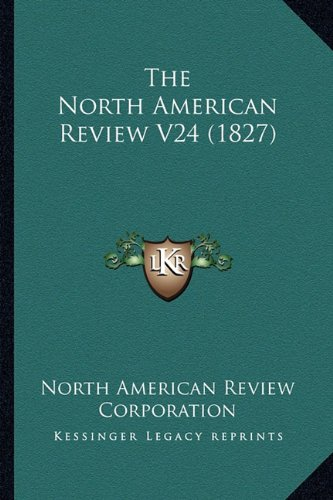 The North American Review V24 (1827) pdf