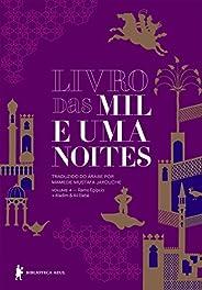 Livro das mil e uma noites – Volume 4 – Ramo egípcio + Aladim & Ali Babá (Edição revista e atualiz
