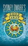 Cancer 2003, Sydney Omarr, 0451206185