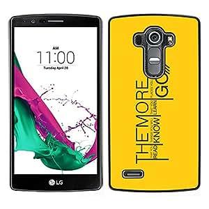 // PHONE CASE GIFT // Duro Estuche protector PC Cáscara Plástico Carcasa Funda Hard Protective Case for LG G4 / The More You Learn Message /
