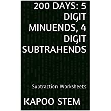200 Subtraction Worksheets with 5-Digit Minuends, 4-Digit Subtrahends: Math Practice Workbook (200 Days Math Subtraction Series 14)