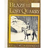 [(Blaze and the Lost Quarry )] [Author: C W Anderson] [Oct-1999]
