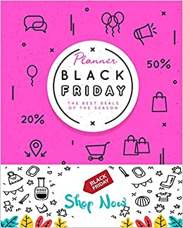 ae32500634 Black Friday Planner Shop Now  Countdown Shopping Tracker on Department  Store and Cyber Monday