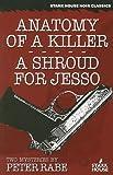 Anatomy of a Killer / A Shroud for Jesso