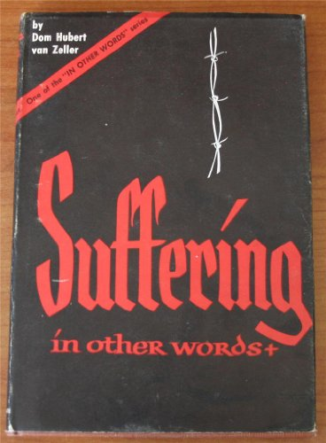 Suffering in Other Words