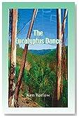 The Eucalyptus Dance
