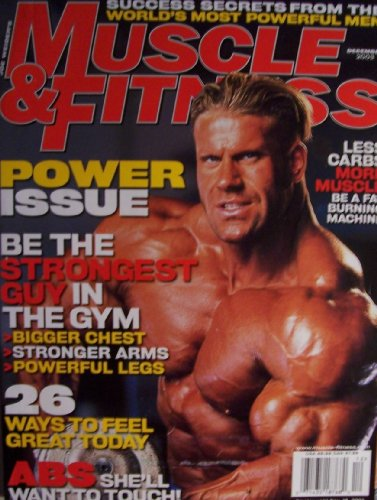(Joe Weider's Muscle & Fitness [ Vol. 64 No. 12 ] Dec. 2003 (Get More Power, Awesome Abs, Burn More Fat, Vol. 64 No. 12))