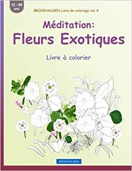 Brockhausen Livre De Coloriage Vol 4 Meditation Fleurs