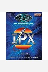 Babylon 5: IPX Hardcover