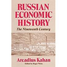Russian Economic History: The Nineteenth Century