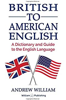 Brit think ameri think a transatlantic survival guide amazon british to american english a dictionary and guide to the english language fandeluxe Choice Image