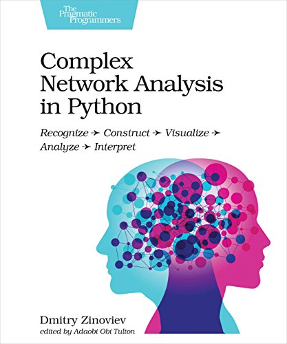 BEST! Complex Network Analysis in Python: Recognize - Construct - Visualize - Analyze - Interpret [P.P.T]