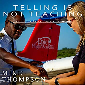 The Flight Instructor's Handbook - Mike Thompson