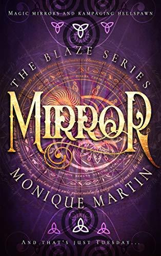 Mirror (The Blaze Series, 2) -