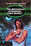img - for The Adventures of Darkeye: Cyber Hunter book / textbook / text book