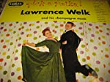 Pick-a-Polka! Lawrence Welk and his Champagne Music [Rare Original Cheesecake Jacket Art]