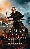 Sorrow Hill: Volume 1 (Sword of Woden)