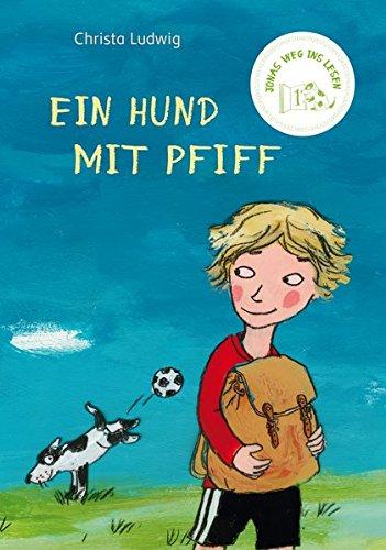 Jonas Weg ins Lesen: Ein Hund mit Pfiff
