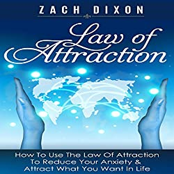 Anxiety: Law of Attraction