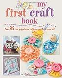My First Craft Book, Emma Hardy, 1907563342