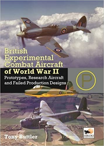 British Experimental Combat Aircraft of WWII: Prototypes, Research