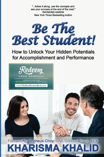 Be The Best Student!: How to Unlock Your Hidden Potentials for Accomplishment and Performance PDF Text fb2 book