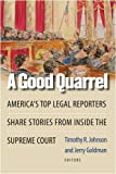 A Good Quarrel, Timothy R. Johnson and Jerry Goldman, 0472033263