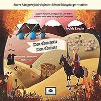 Don Quichotte - Don Quijote: Livres Bilingues pour