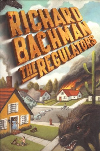 The Regulators (1996) (Book) written by Richard Bachman
