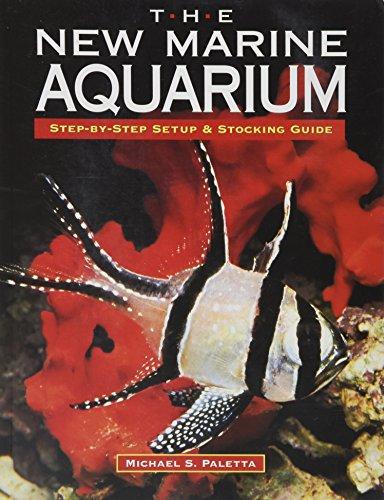 NYLABONE CORP (BONES) The New Marine Aquarium: Step-by-Step Setup & Stocking ()