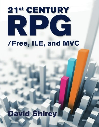 21st Century RPG:/Free, ILE, and MVC by Mc Press
