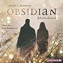 Obsidian. Schattendunkel (Obsidian 1) Hörbuch von Jennifer L. Armentrout Gesprochen von: Merete Brettschneider
