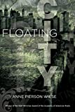 img - for Floating City: Poems (Walt Whitman Award of the Academy of American Poets) book / textbook / text book