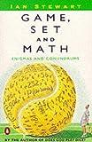 Game, Set and Math, Ian Stewart, 0140132376