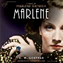 Marlene: A Novel Audiobook by C. W. Gortner Narrated by Bernadette Dunne